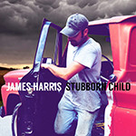 James Harris - Stubborn Child - Henegar Mix